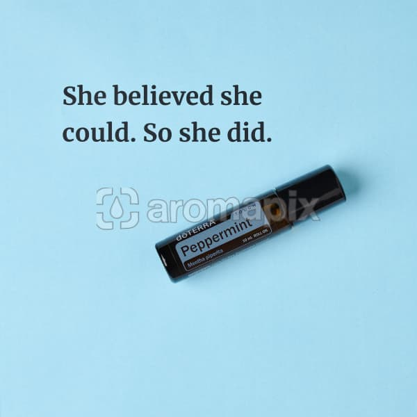 She believed she could. So she did – inspiration quote about doTERRA Peppermint Touch printed on a pale blue background.