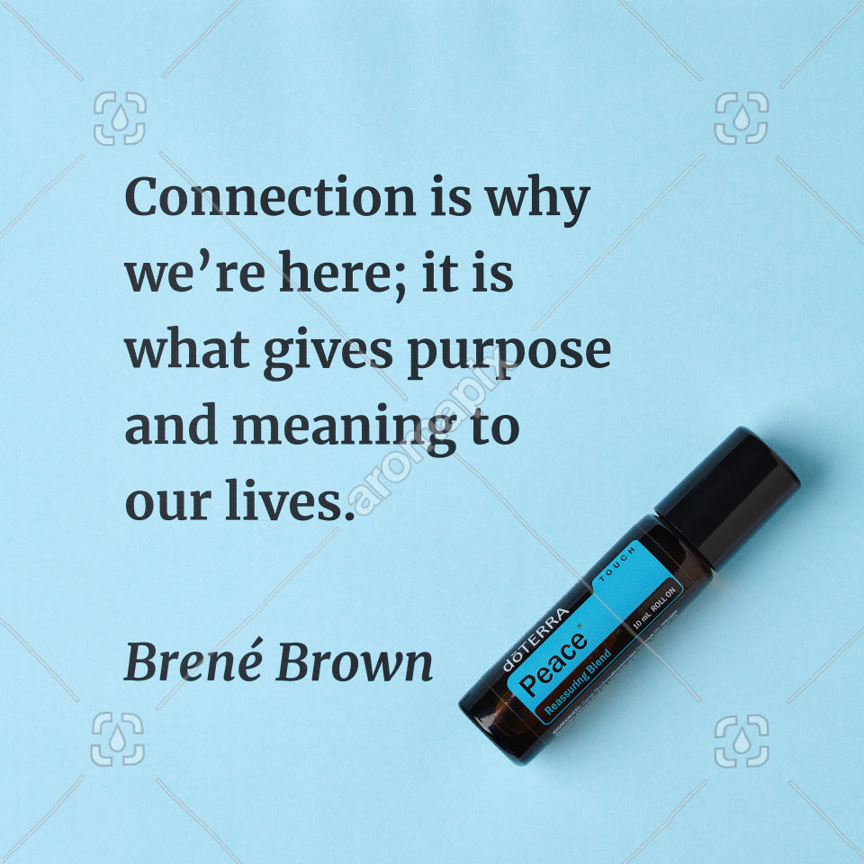 Brene Brown quote on connection featuring Peace Touch