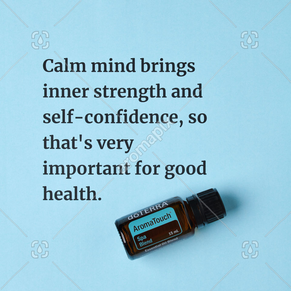 Calm mind quote about AromaTouch