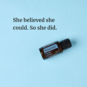 She believed she could. So she did – inspiration quote about doTERRA Peppermint printed on a pale blue background.