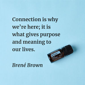 Connection is why we're here; it is what gives purpose and meaning to our lives – inspiration quote about doTERRA Whisper printed on a pale blue background.