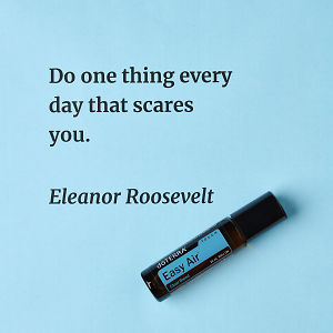 Do one thing every day that scares you – inspiration quote about doTERRA Easy Air Touch printed on a pale blue background.